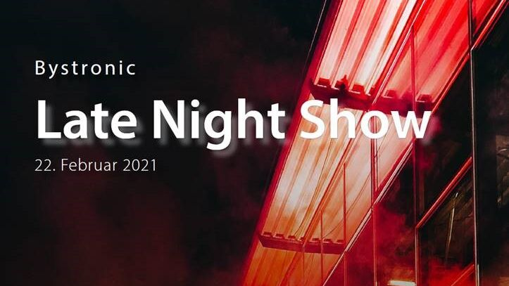 Bystronic Late Night Show